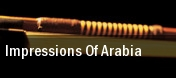 Impressions of Arabia Fred Kavli Theatre tickets