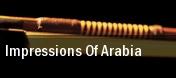 Impressions of Arabia Fred Kavli Theatre tickets