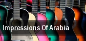 Impressions of Arabia Thousand Oaks tickets