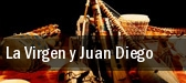 La Virgen y Juan Diego tickets
