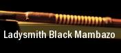 Ladysmith Black Mambazo Santa Rosa tickets