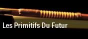Les Primitifs Du Futur tickets