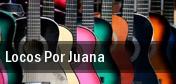 Locos Por Juana tickets