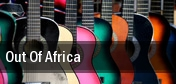 Out Of Africa tickets