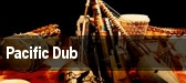 Pacific Dub Culture Room tickets