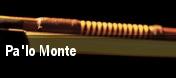 Pa'lo Monte tickets