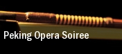 Peking Opera Soiree tickets