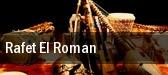 Rafet El Roman tickets