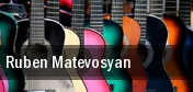 Ruben Matevosyan Pasadena Civic Auditorium tickets