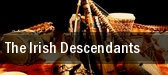 The Irish Descendants tickets