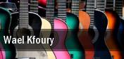 Wael Kfoury tickets