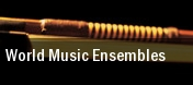 World Music Ensembles Northridge tickets