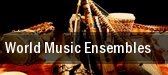 World Music Ensembles tickets