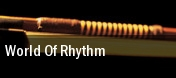 World Of Rhythm Des Moines tickets