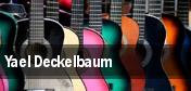 Yael Deckelbaum tickets