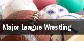Major League Wrestling tickets