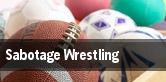 Sabotage Wrestling tickets
