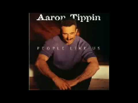 Aaron Tippin kiss this