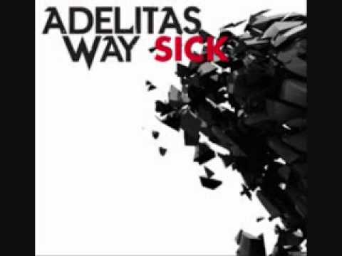 Adelitas Way - Sick (Lyrics)