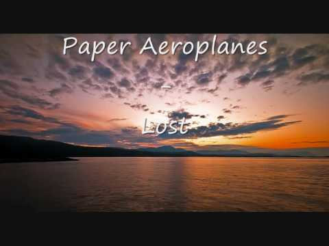 Paper Aeroplanes - Lost