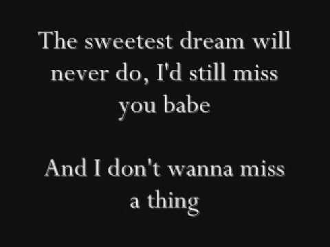 Aerosmith - I Don`t Wanna Miss a Thing Lyrics