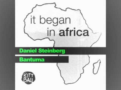 Daniel Steinberg - Bantuma
