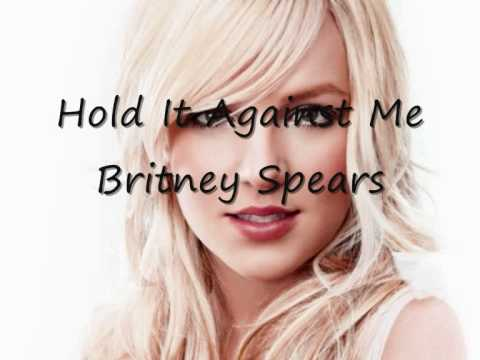 Britney Spears - Hold It Against Me (Official Video is ready!!!) 2011 with lyrics