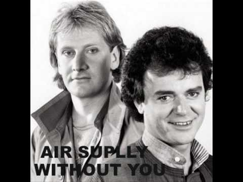 AIR SUPPLY - Without You (original)