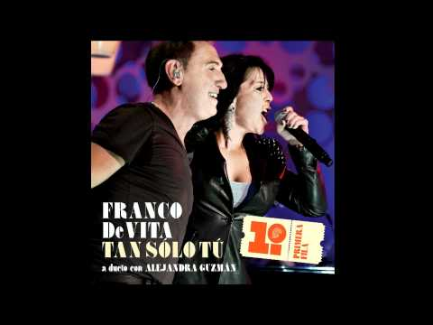 "Franco de Vita - dueto con Alejandra Guzman ""Tan Solo Tú"" - Audio (Lo Nuevo)"