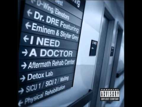 Dr. Dre Ft. Eminem & Skylar Grey - I Need A Doctor