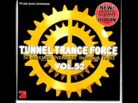 Tunnel Trance Force Vol. 52 Track 11