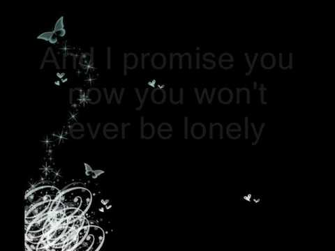 You Won`t Ever Be Lonley Lyrics