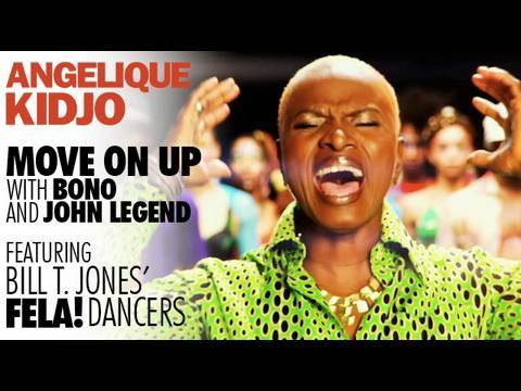 Angelique Kidjo - MOVE ON UP - with Bono and John Legend featuring the Bill T. Jones` FELA! Dancers