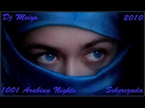 DJ Meiyo - 1001 Arabian Nights (Seherezada)