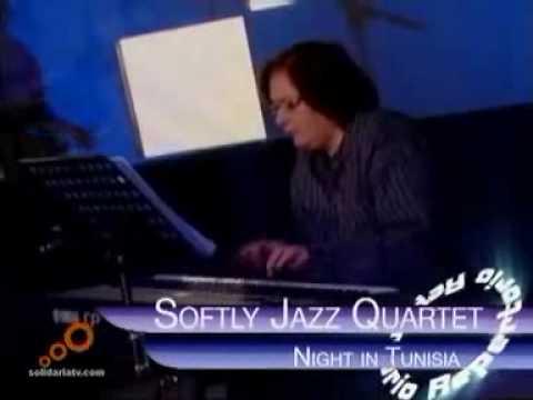 Night in Tunisia (Dizzy Gillespie) - by Softly Jazz Quartet, Madrid