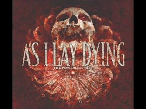 AS I LAY DYING - Beyond Our Suffering (Sample) (New song 2010) [The Powerless Rise Album]