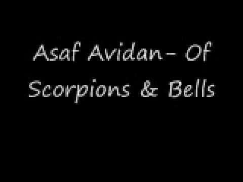 Asaf Avidan- Of Scorpions & Bells