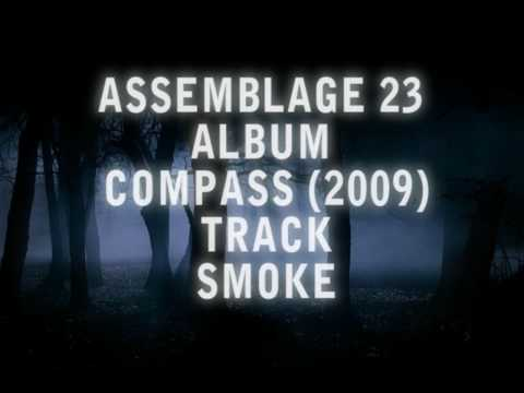 Assemblage 23 - Smoke HD Lyrics
