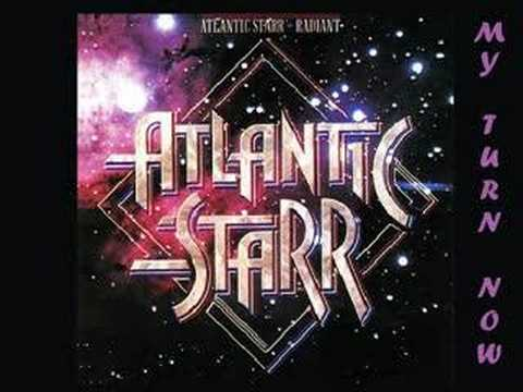 Atlantic Starr - My Turn Now 1980