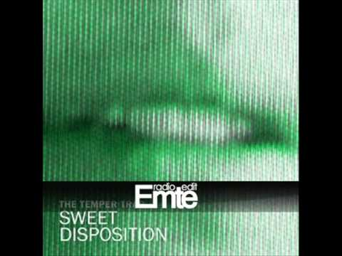 The Temper Trap - Sweet Disposition (Axwell & Dirty South Remix) [Emte Radio Edit]