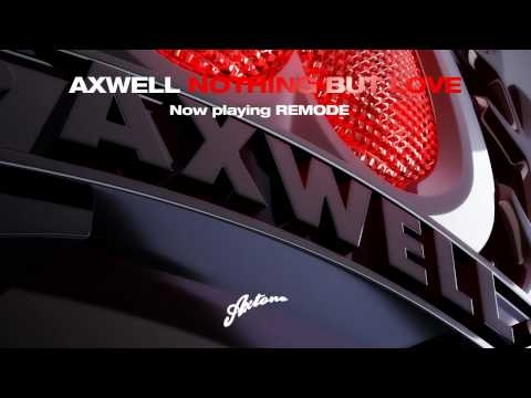 Axwell - Nothing But Love (Axwell Remixes)