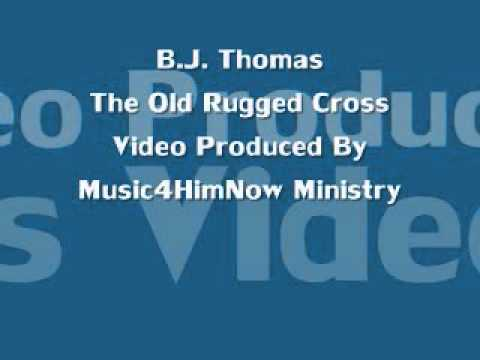 B..J. Thomas The Old Rugged Cross Video Produced By Music4HimNow Ministry