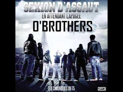 """Sexion D`Assaut - O`brothers [Extrait Nouvel Album """"En attendant l`apog�e""""]"""