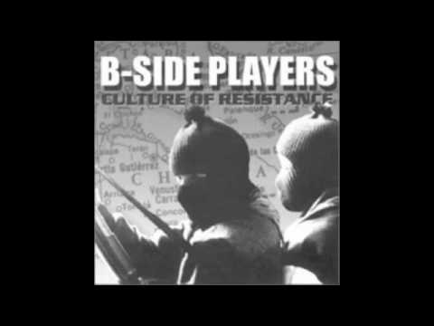 B-Side Players — Culture Of Resistance
