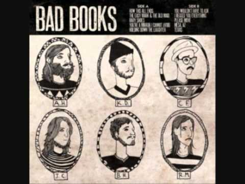 Bad Books - How This All Ends
