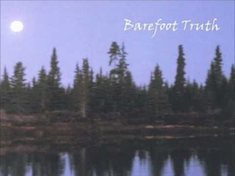 Barefoot Truth - I Prefer