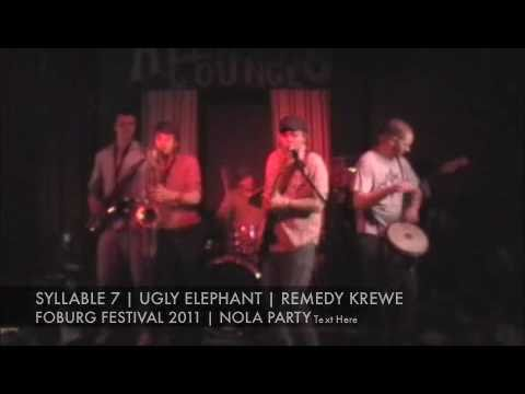 Remedy Krewe feat. Syllable 7 & Ugly Elephant