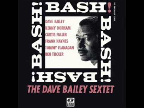 Dave Bailey Sextet - Grand Street