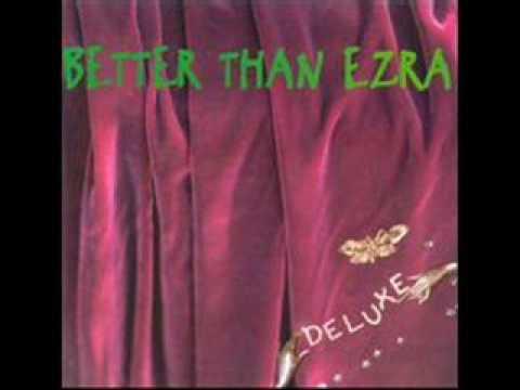 Better than Ezra - Porcelain