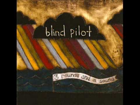 Blind Pilot-I buried a bone.wmv